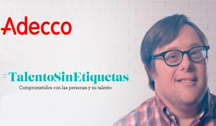 Imagen de la campaña #TalentoSinEtiquetas de Fundación Adecco España